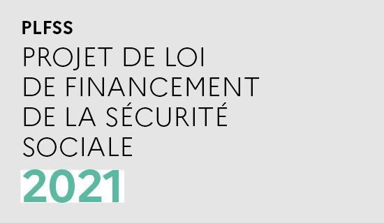 Principales dispositions-Loi sur le financement de la sécurité sociale 2021